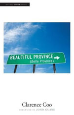 Beautiful Province : Yale Drama Series - Clarence Coo