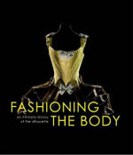 Shaping the Body : An Intimate History of the Mechanics of Underwear