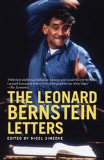 The Leonard Bernstein Letters - Leonard Bernstein