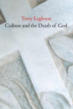 Culture and the Death of God - Terry Eagleton