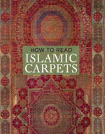 How to Read Islamic Carpets : Metropolitan Museum of Art - Walter B. Denny