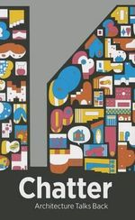 Chatter : Architecture Talks Back - Karen Kice