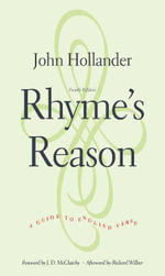 Rhyme's Reason : A Guide to English Verse, Fourth Edition - John Hollander