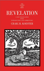 Revelation : A New Translation with Introduction and Commentary - Craig R. Koester