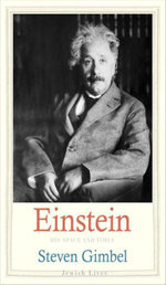 Einstein : His Space and Times - Steven Gimbel