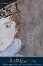 Anna Karenina : The Margellos World Republic of Letters - Leo Tolstoy