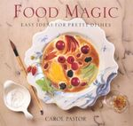 Food Magic - Carol Pastor