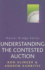 Understanding the Contested Auction : Master Bridge - Ron Klinger