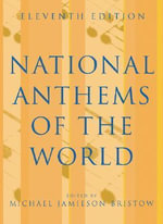 National Anthems of the World - Michael Jamieson Bristow