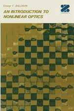 An Introduction to Nonlinear Optics - G.C. Baldwin