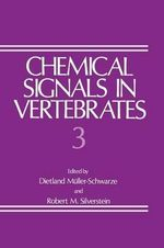 Chemical Signals in Vertebrates - Robert M. Silverstein