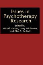 Issues in Psychotherapy Research : NATO Advanced Study Institute Series - Michel Hersen