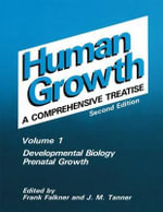 Developmental Biology Vol. 1 : Prenatal Growth :  Prenatal Growth - Frank Falkner