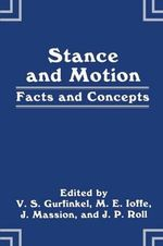 Stance and Motion : Facts and Concepts