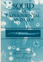 Squid as Experimental Animals : Philosophical Studies Series in Philosophy
