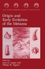 Origin and Early Evolution of the Metazoa : Shaping of Scientific Knowledge Among Gentlemanly ...