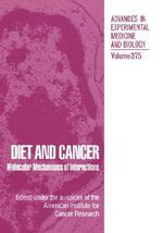 Diet and Cancer : Markers, Prevention and Treatment