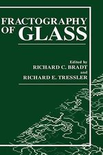 Fractography of Glass : Boston Studies in the Philosophy of Science (Hardc...