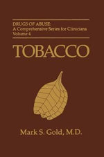 Tobacco : A New and Updated Version of the Best-Selling CD a... - Mark S. Gold