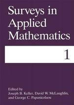 Surveys in Applied Mathematics : v. 1 - Joseph B. Keller
