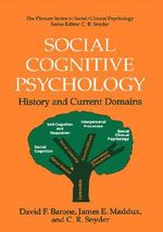 Social Cognitive Psychology : History and Current Domains - David F. Barone