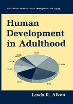 Human Development in Adulthood : Language of Science - Lewis R. Aiken