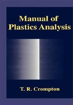 Manual of Plastics Analysis - T. R. Crompton