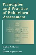 Principles and Practice of Behavioral Assessment : Methods of Analysis - Stephen N. Haynes