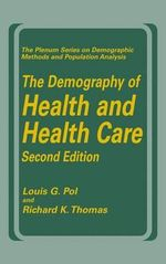 The Demography of Health and Health Care - Louis G. Pol