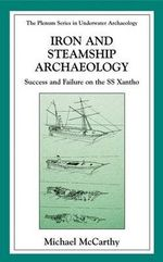 Iron and Steamship Archaeology : Success and Failure on the S/S