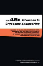 Advances in Cryogenic Engineering :  Proceedings of the 2nd Polish - Us Conference Hel...