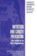 Nutrition and Cancer Prevention : New Insights into the Role of Phytochemicals