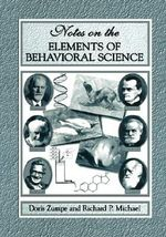 Notes on the Elements of Behavioral Science - Doris Zumpe