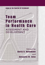 Team Performance in Health Care : Assessment and Development