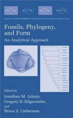 Fossils, Phylogeny, and Form : An Analytical Approach :  An Analytical Approach