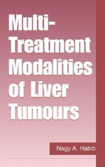 Multi Treatment Modalities of Liver Tumours :  Millennium 2000