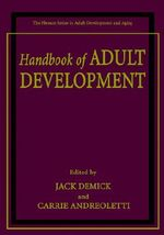 Handbook of Adult Development : Plenum Series in Adult Development and Aging