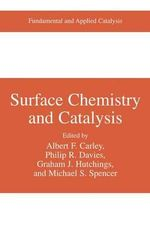 Surface Chemistry and Catalysis : Fundamental and Applied Catalysis