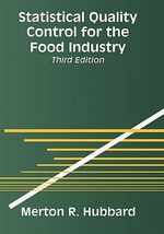 Statistical Quality Control for the Food Industry - Merton R. Hubbard