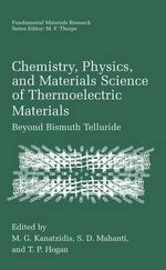 Chemistry, Physics and Materials Science of Thermoelectric Materials : Beyond Bismuth Telluride