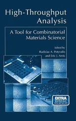 High Throughput Analysis : A Tool for Combinatorial Materials Science