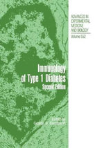 Type 1 Diabetes : Molecular, Cellular and Clinical Immunology