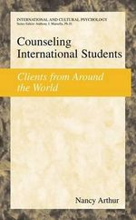 Counseling International Students : Clients from Around the World - Nancy Marie Arthur