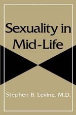 Sexuality in Mid-life - Stephen B. Levine
