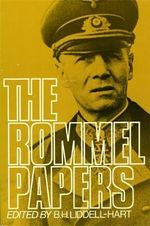 The Rommel Papers - B.H. Liddell-Hart