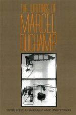 The Writings of Marcel Duchamp : A Black Utopia in the Heartland - Marcel Duchamp