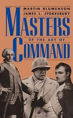 Masters of the Art of Command :  The History of the IRA - Martin Blumenson