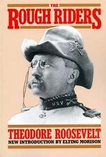 The Rough Riders : Da Capo Paperback - Theodore Roosevelt