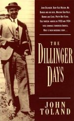 The Dillinger Days - John Toland