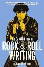 The Da Capo Book of Rock and Roll - Clinton Heylin
